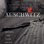 Auschwitz : Os Nazis e a Solução Final